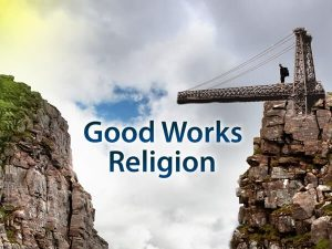 Good Works and Religion