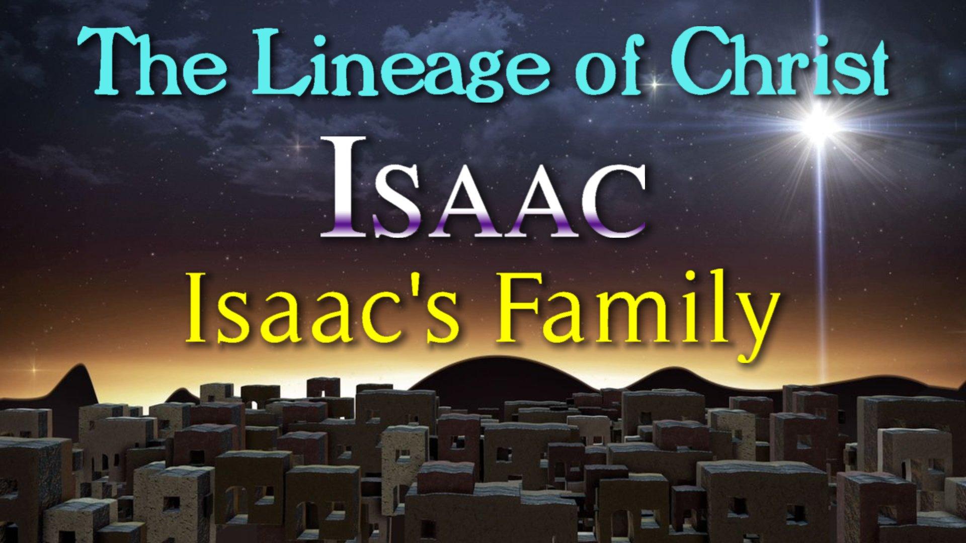 09 Issac's Family