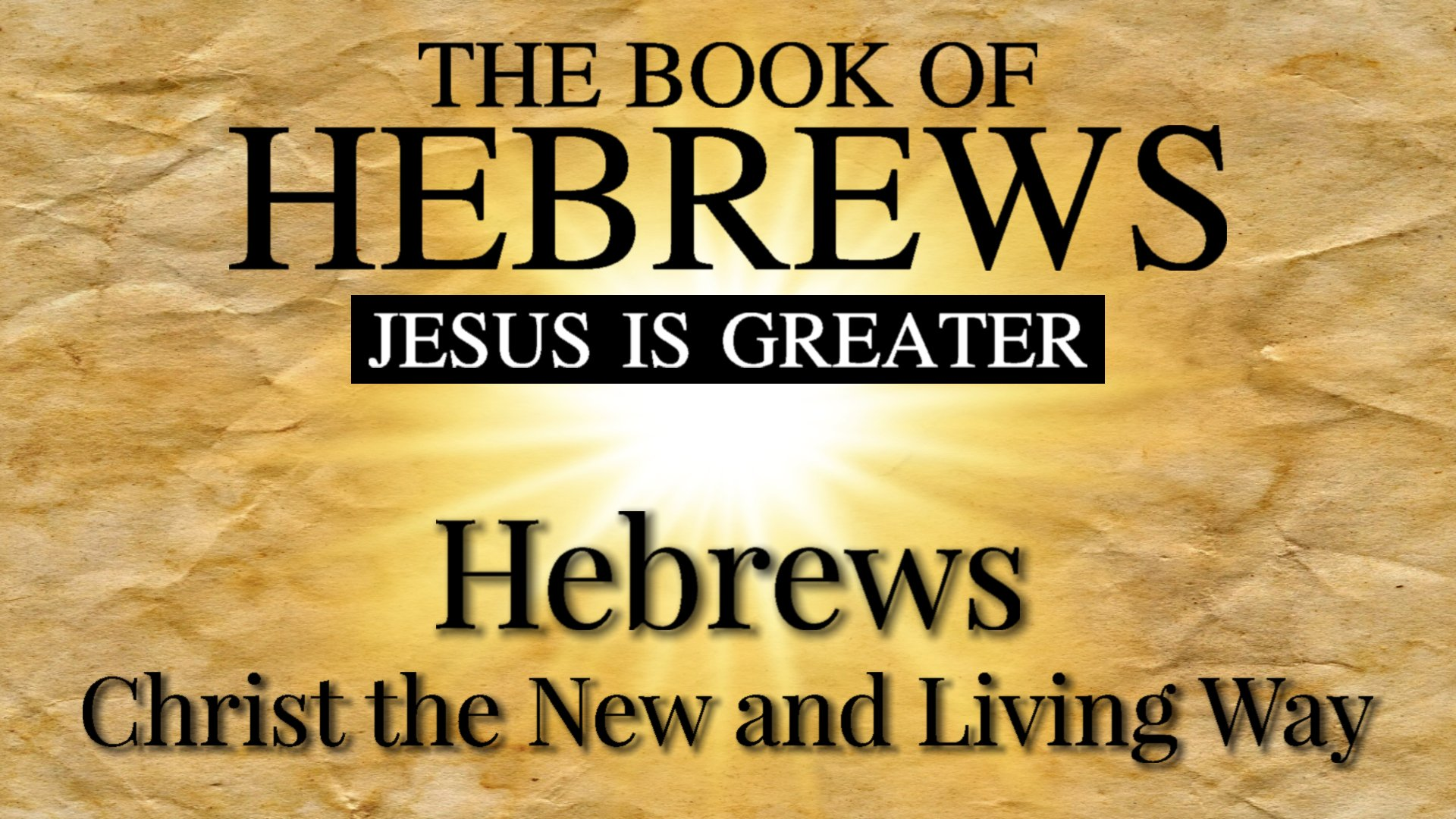 01 Introduction to Hebrews