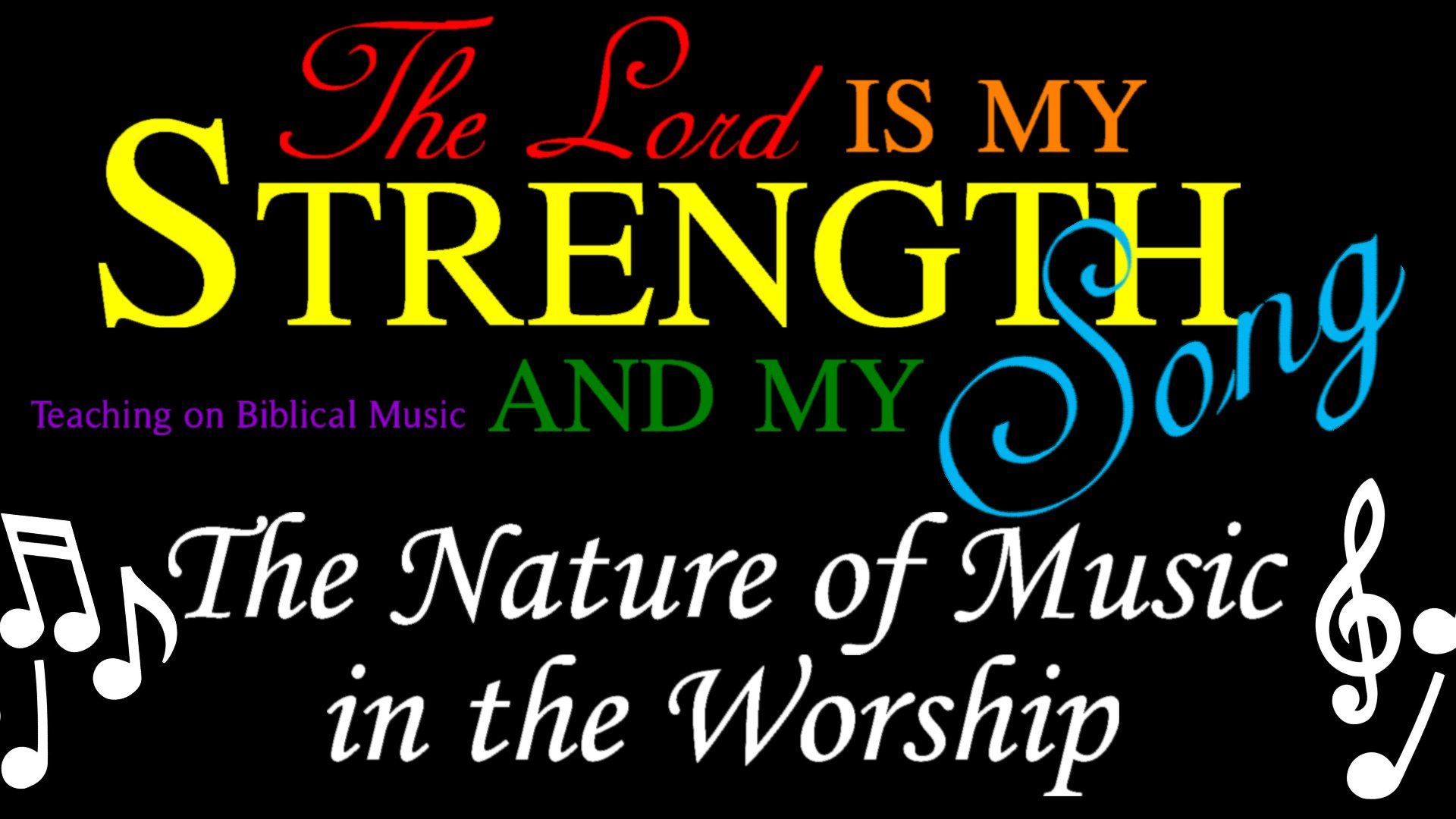 03 The Nature of Music in Worship