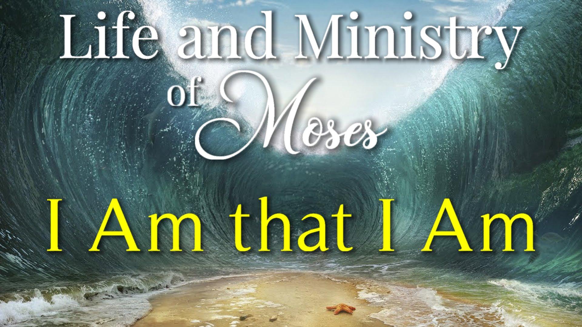 04 I Am that I Am