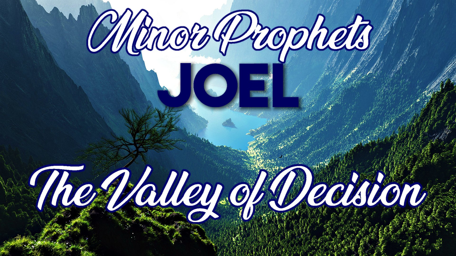 06 The Valley of Decision