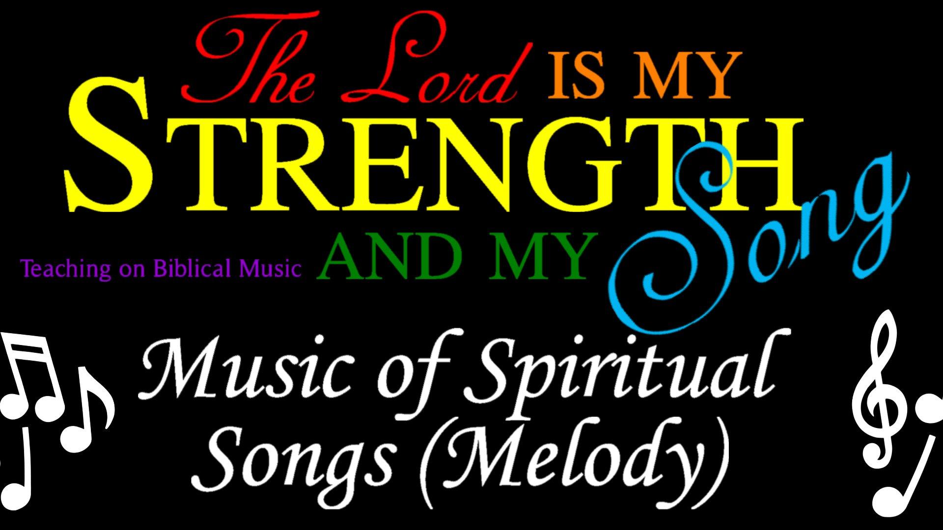 07 Music of Spiritual Songs (Melody)