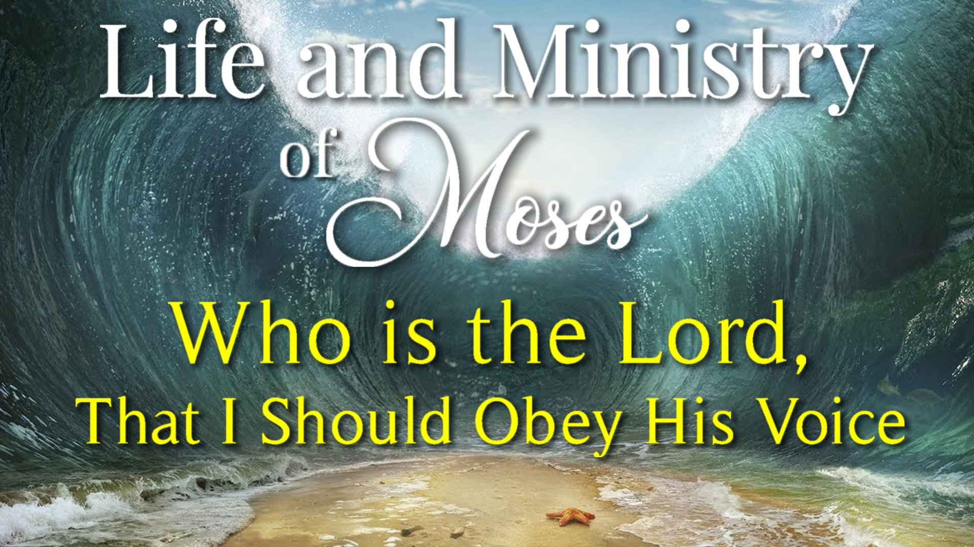 07 Who is The Lord, That I Should Obey His Voice