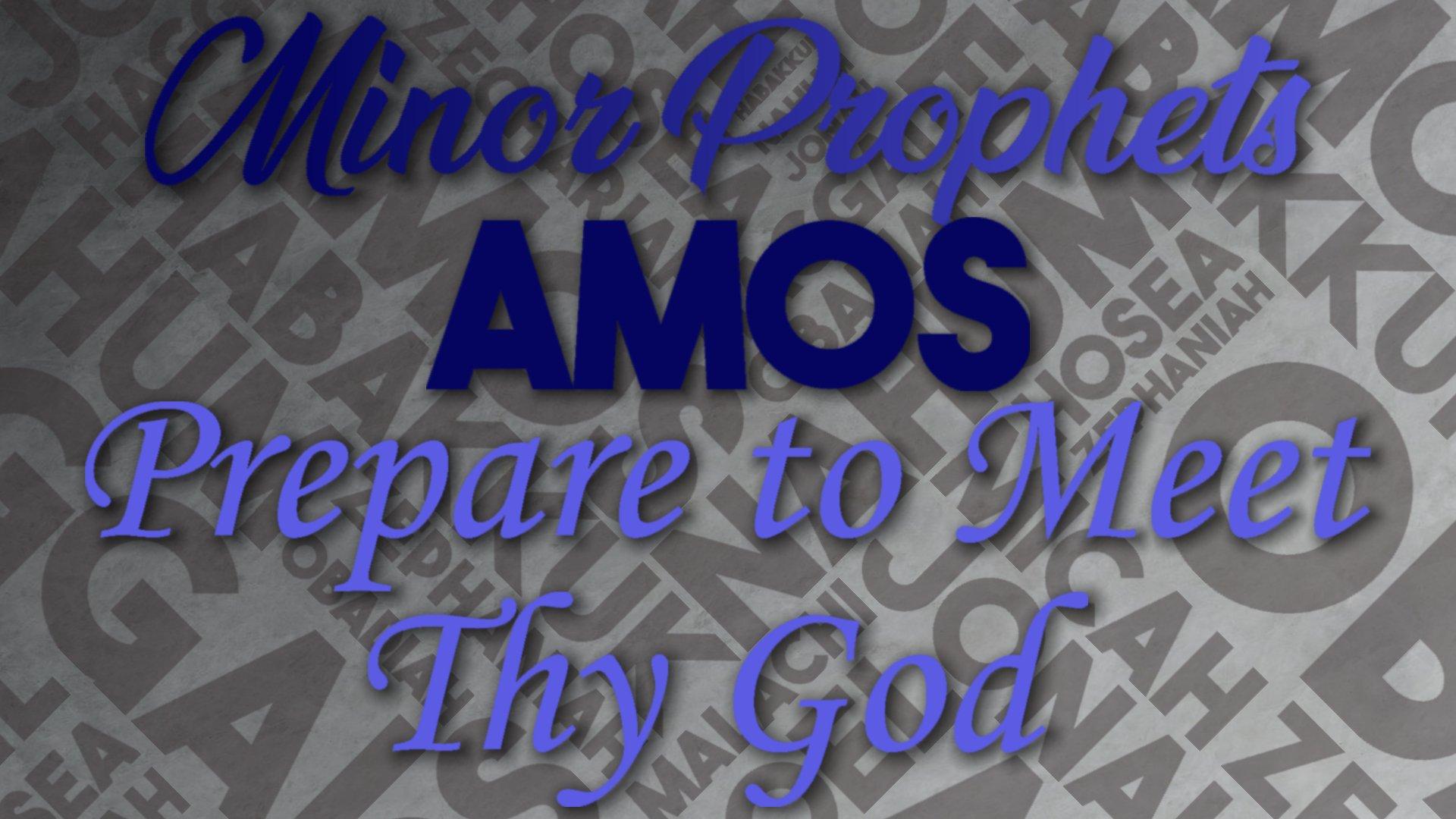 08 Prepare to Meet Thy God