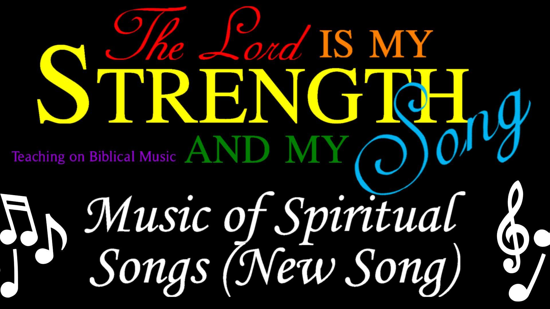 08 Music of Spiritual Songs (New Songs)