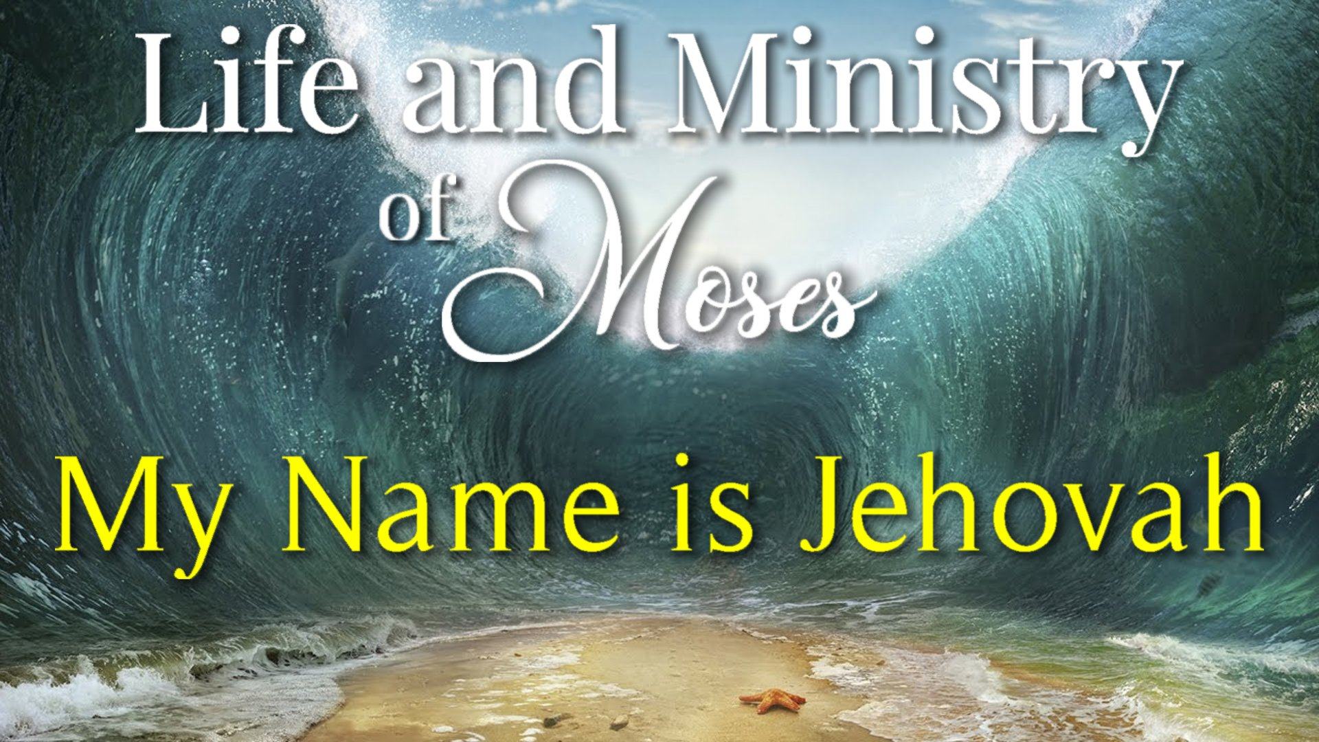 08 My Name is Jehovah