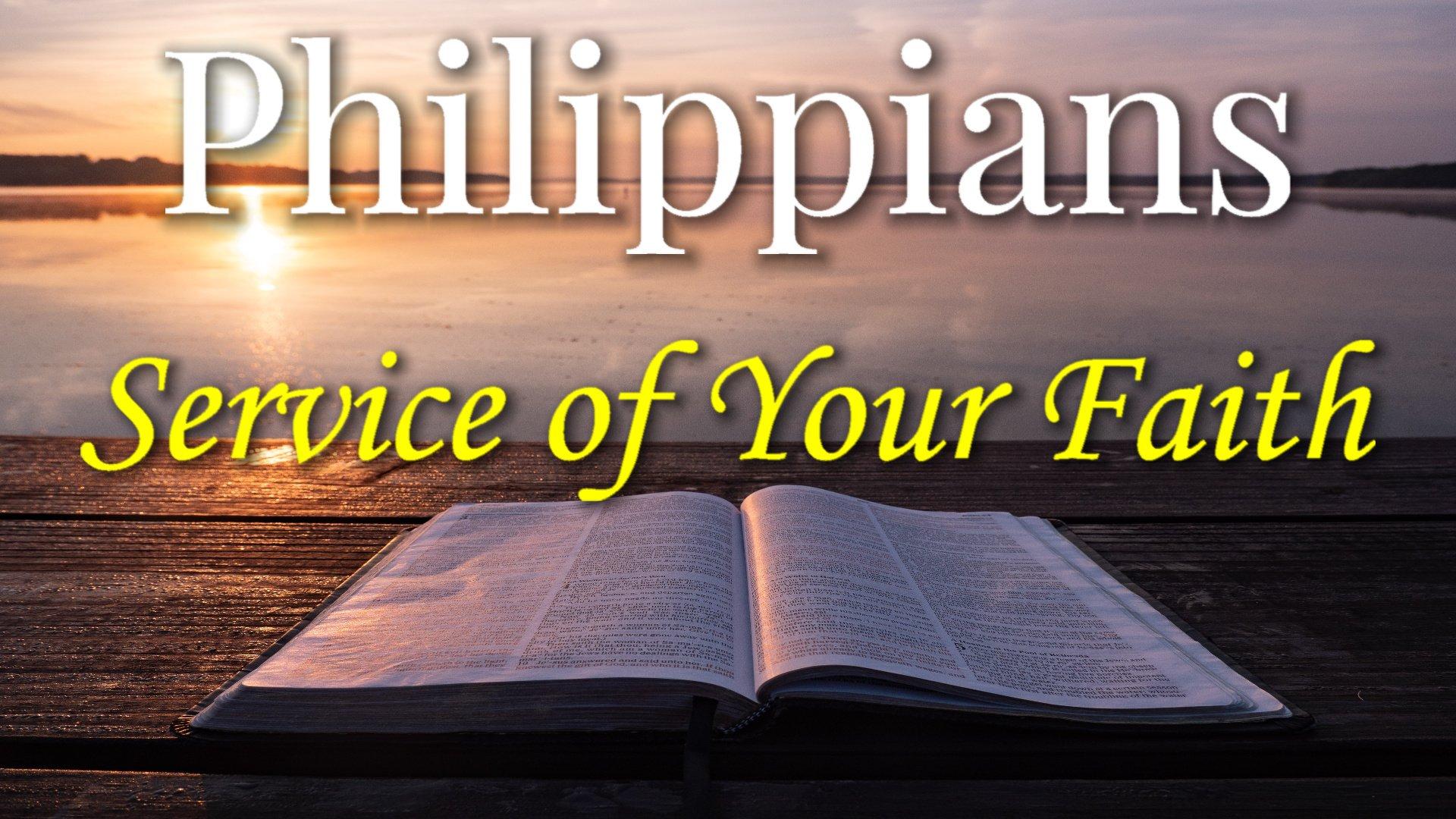 08 Service of Your Faith