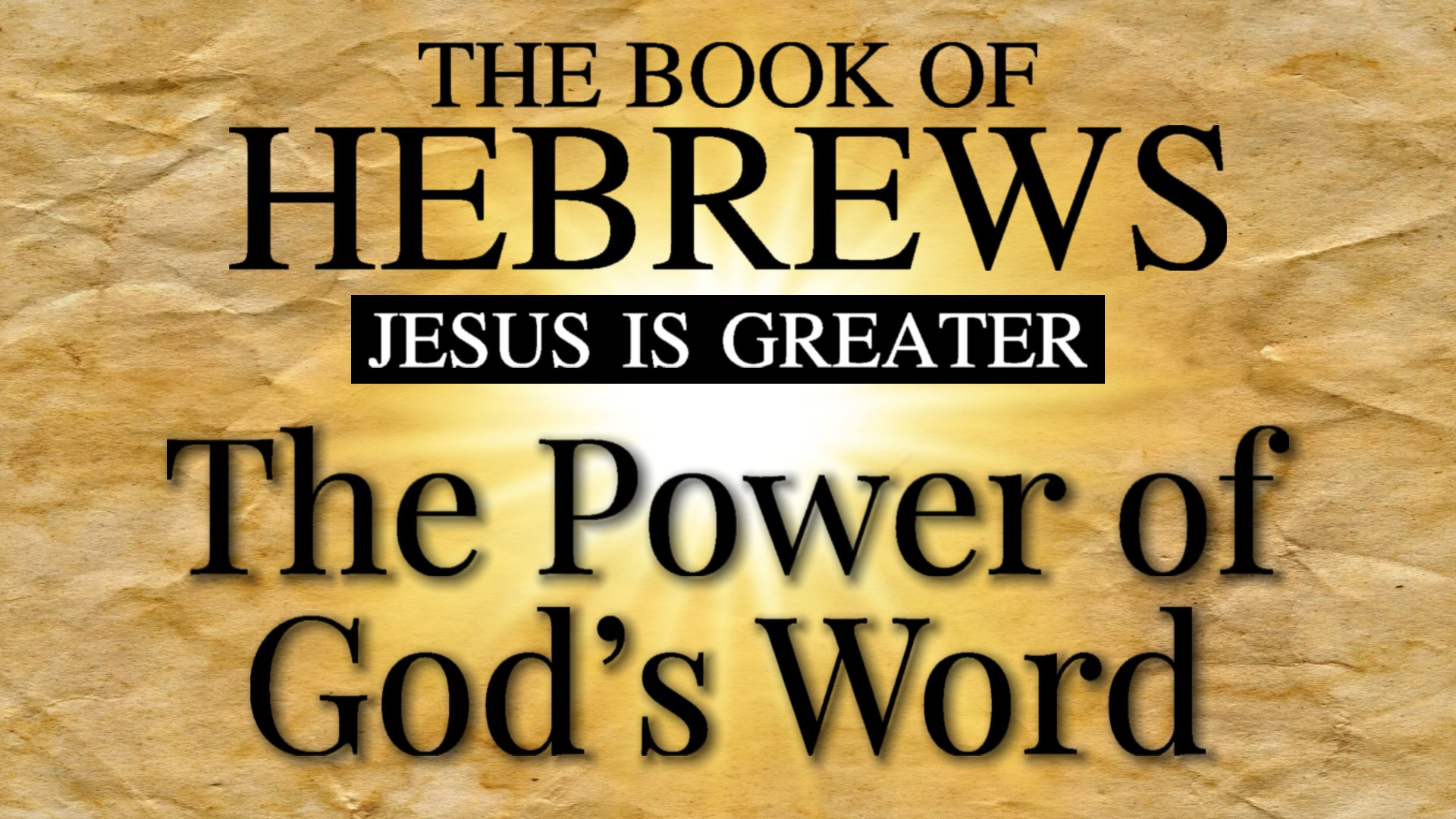 09 The Power of God's Word