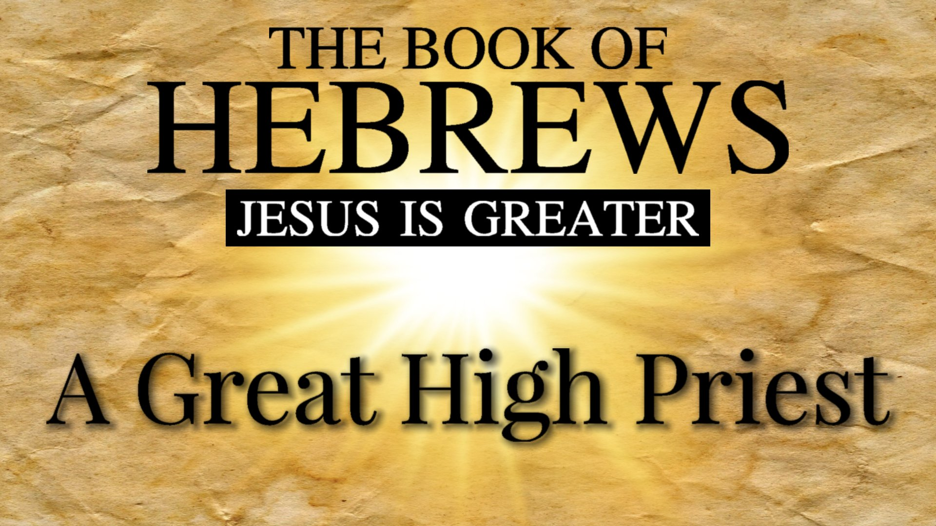 10 A Great High Priest