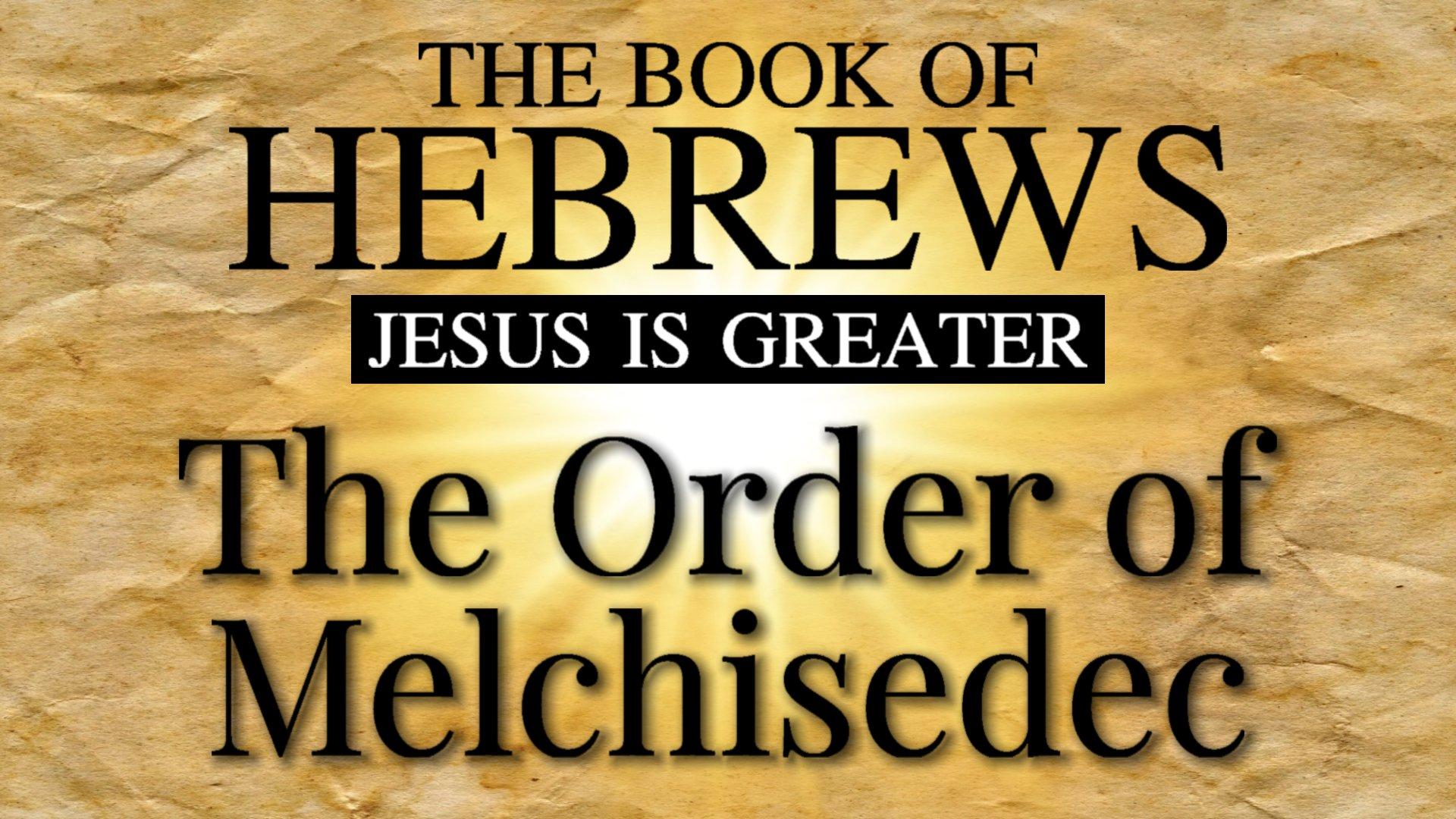 11 The Order of Melchisedec