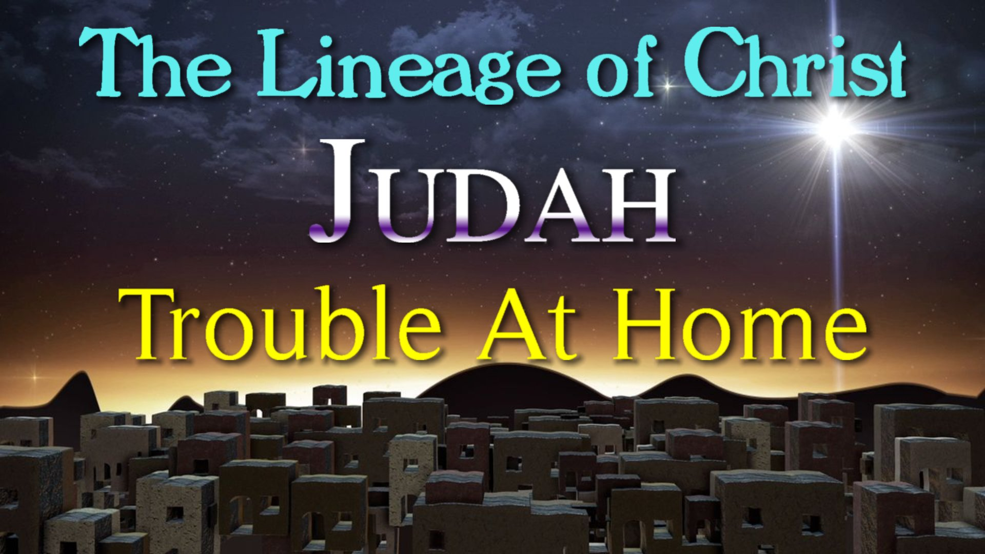 12 Judah Trouble At Home