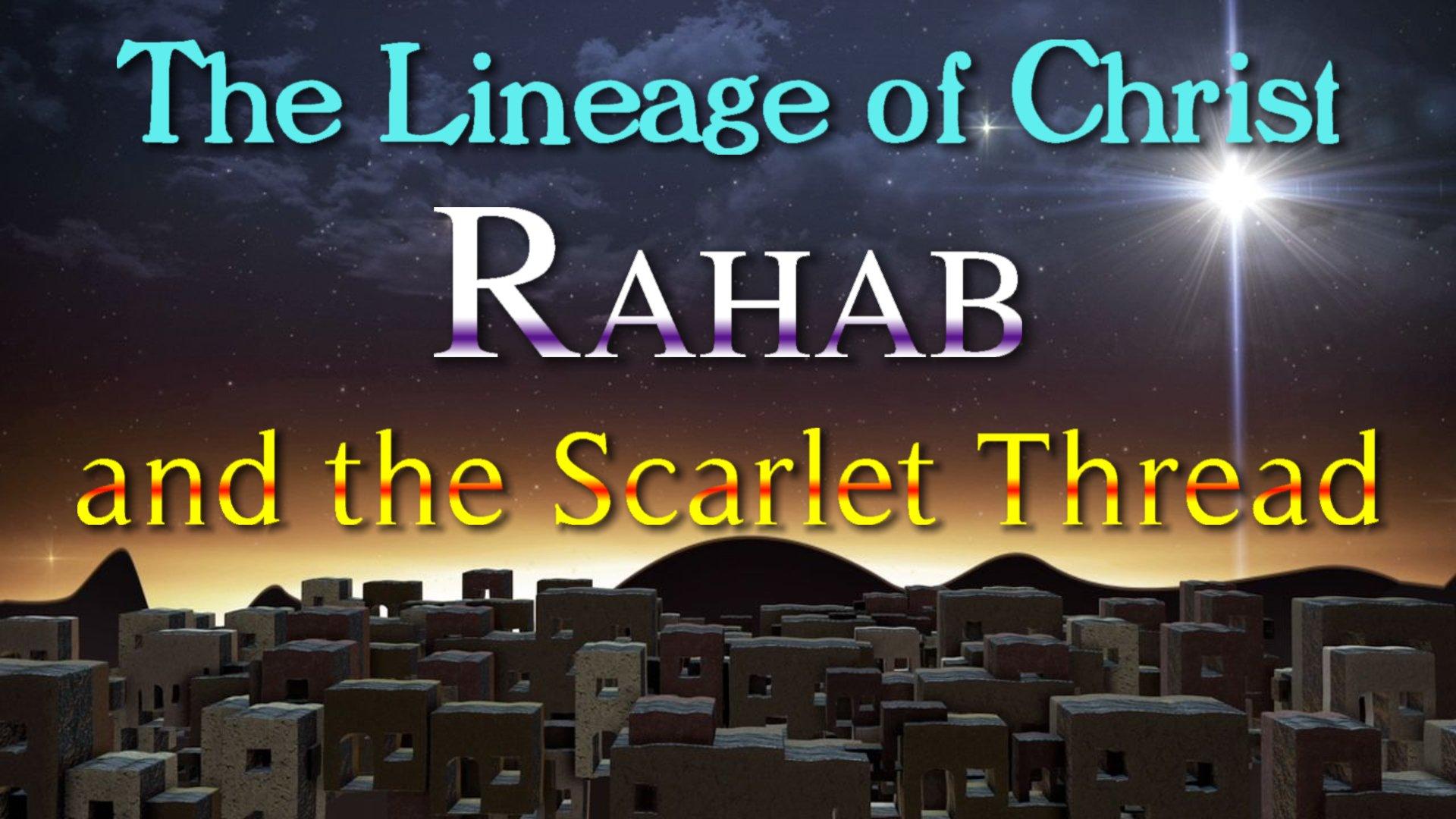 14 Rahab and the Scarlet Thread