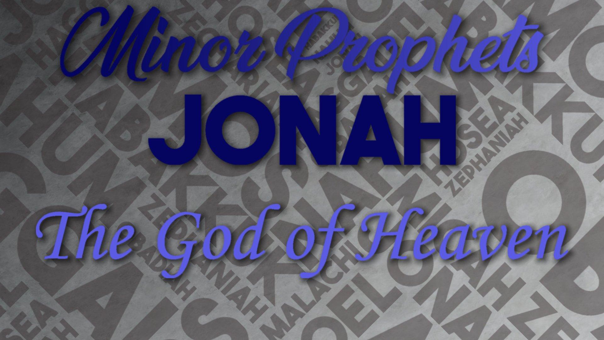 14 The God of Heaven