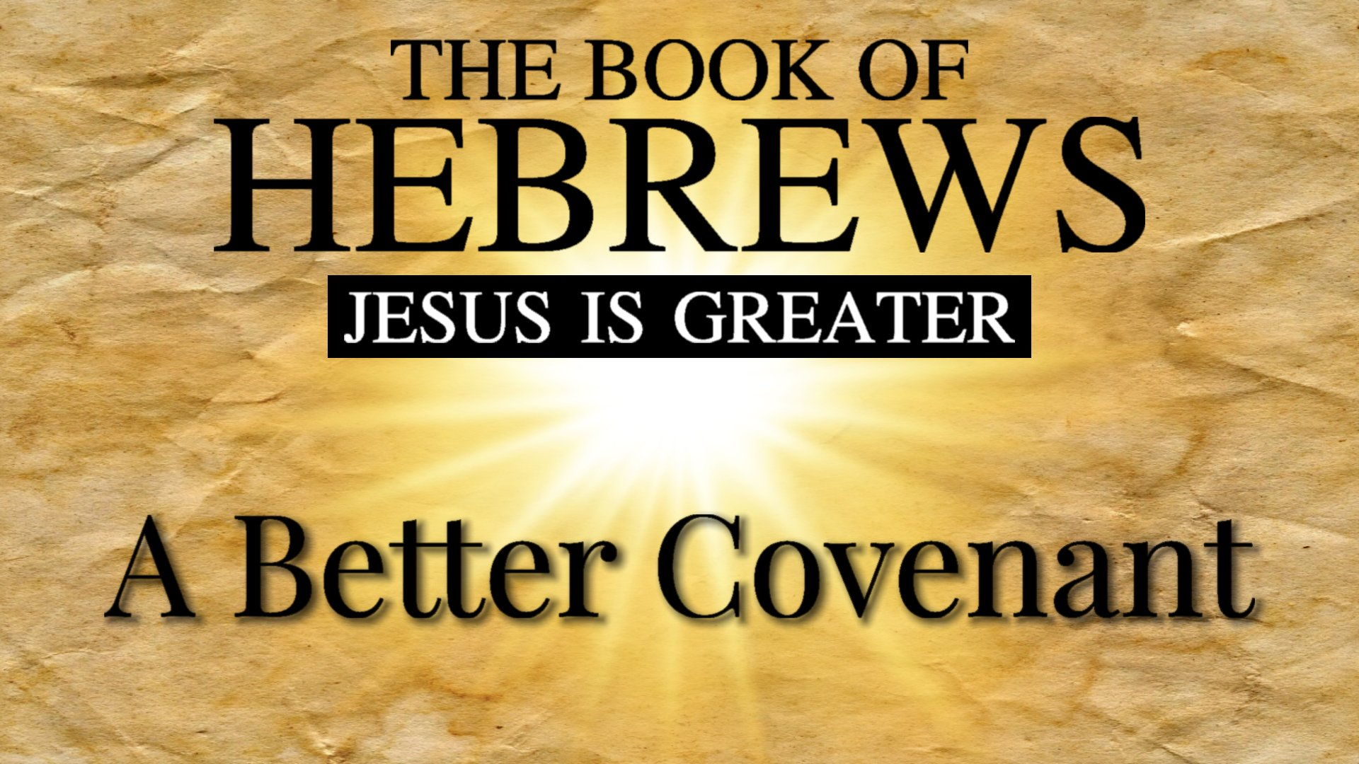 16 A Better Covenant