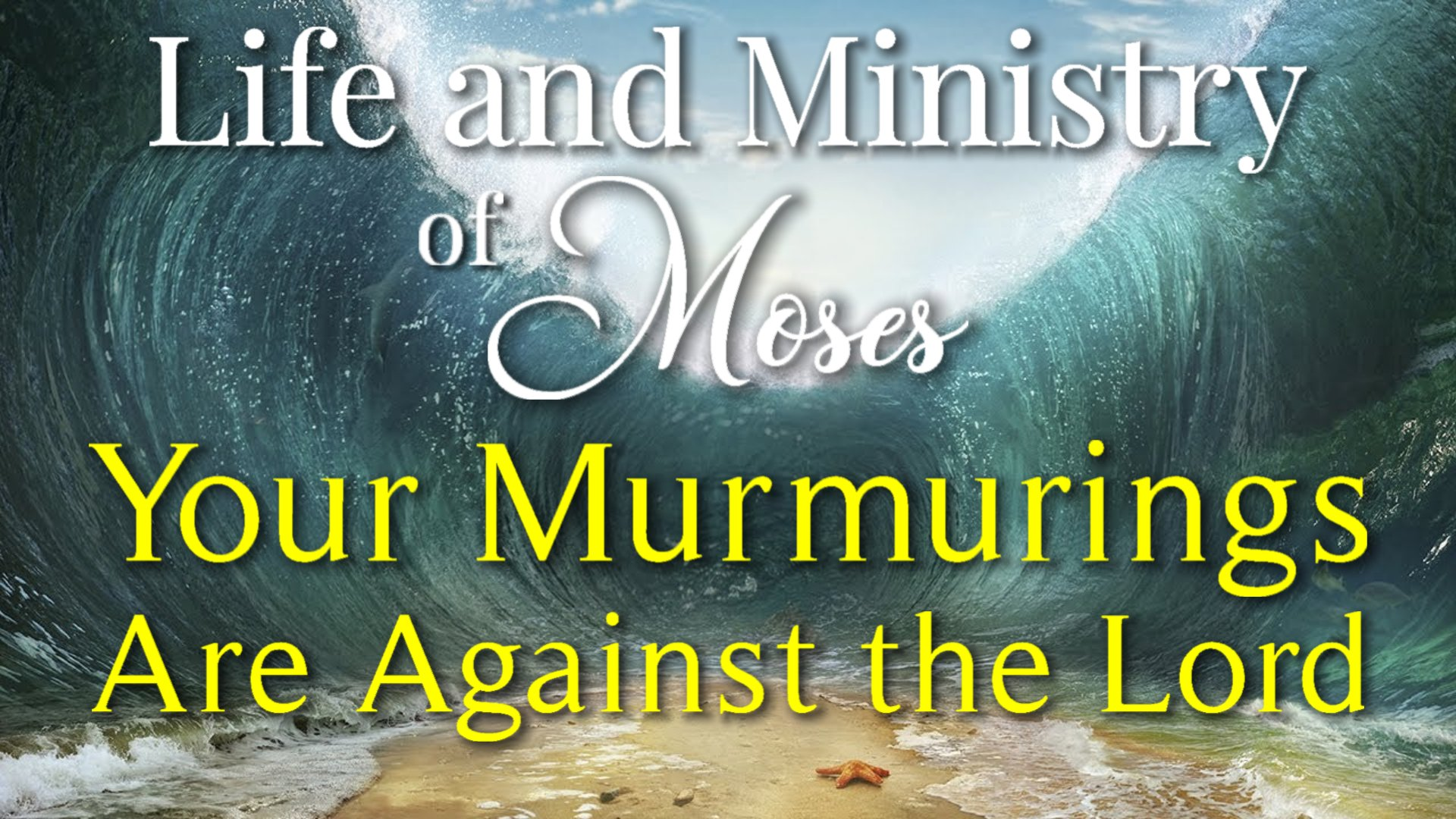 16 Your Murmurings Are Against the Lord