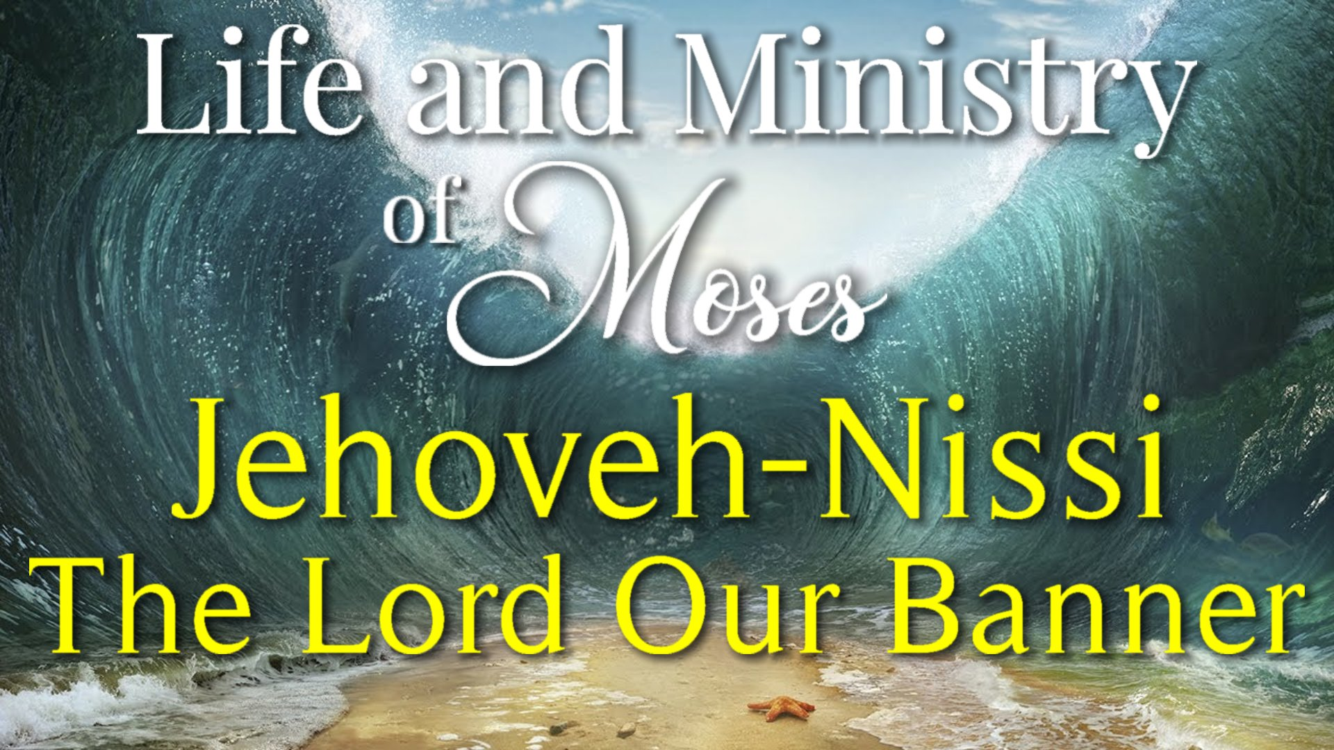 18 Jehovah-Nissi, The Lord Our Banner