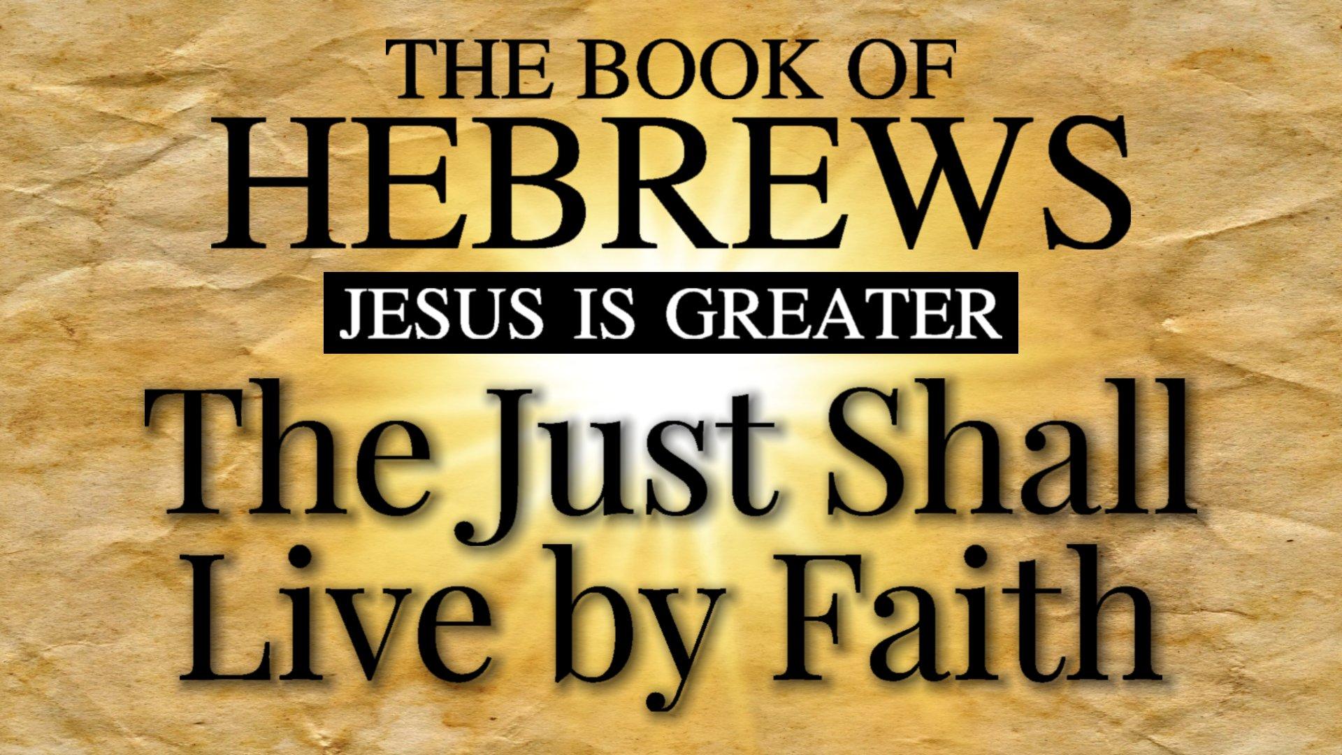 20 The Just Shall Live By Faith