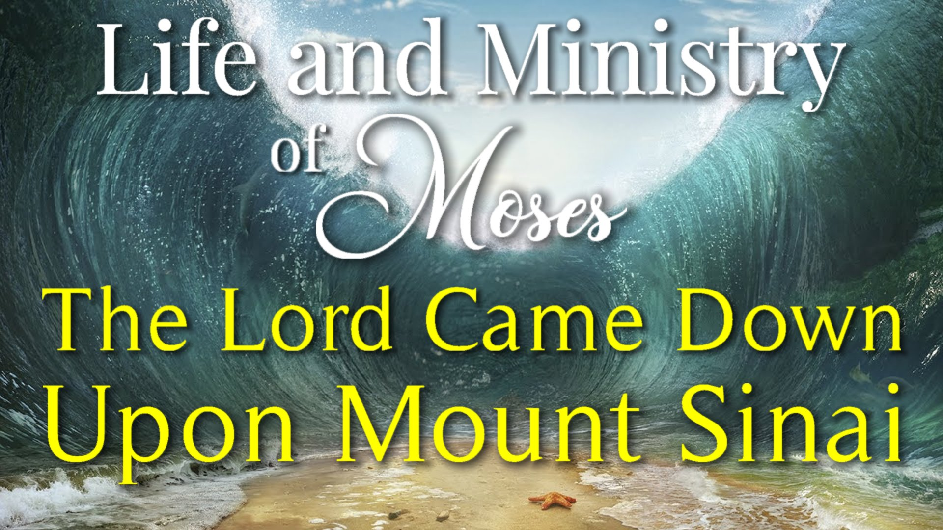 21 The Lord Came Down Upon Mount Sinai