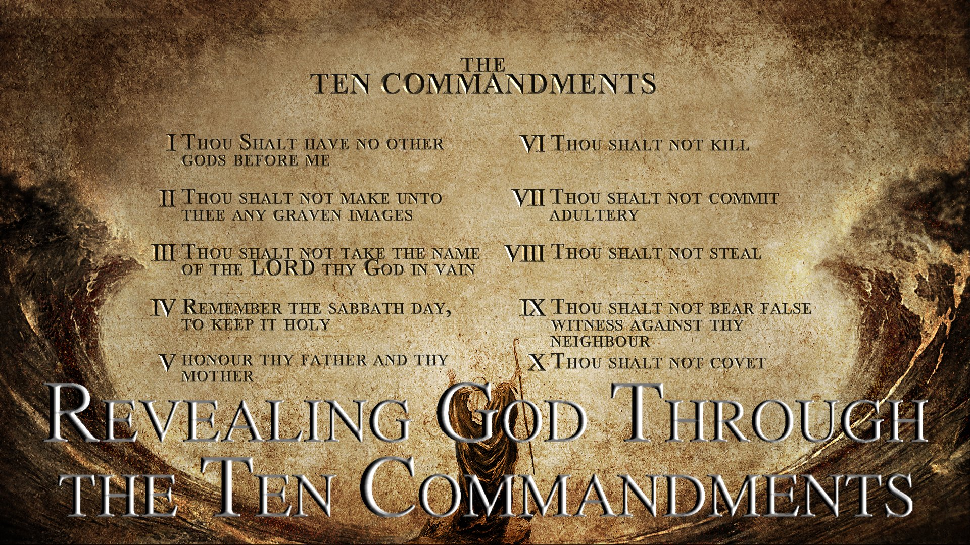 22 Revealing God Through the Ten Commandments