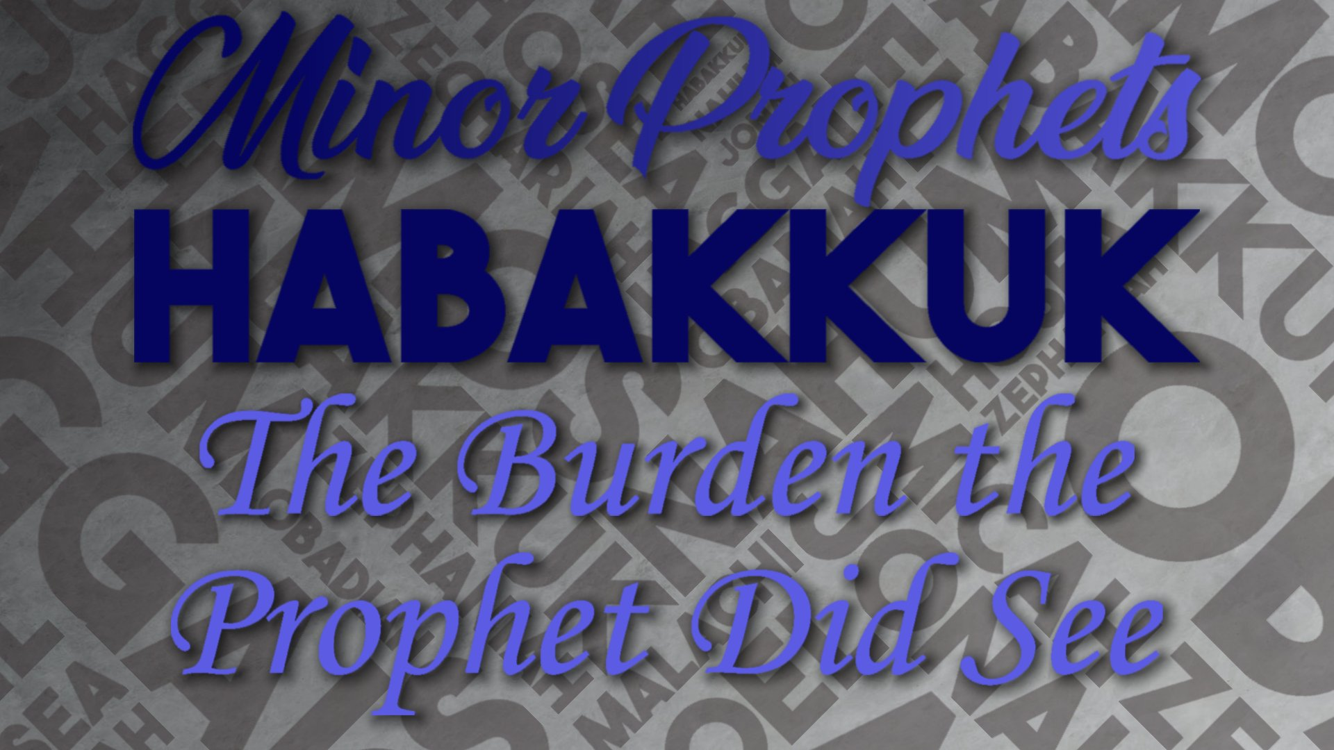 22 The Burden the Prophet Did See