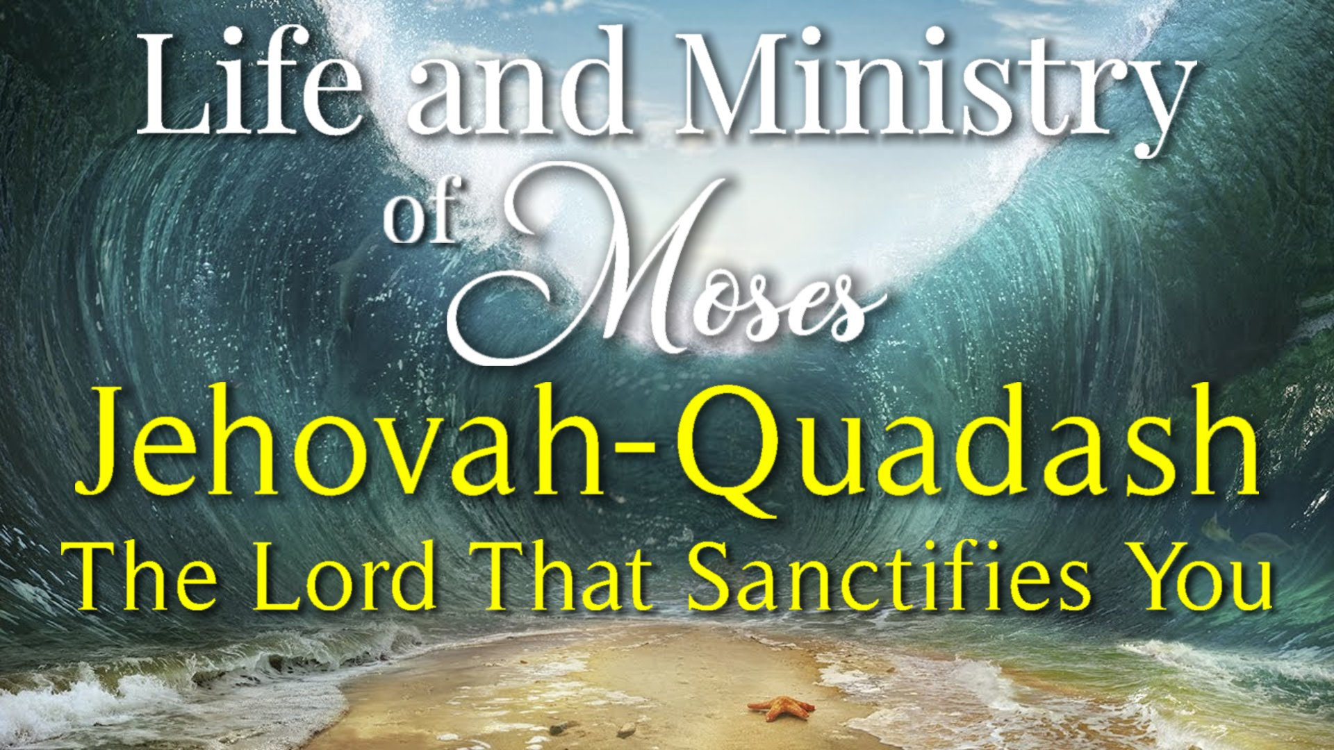 26 Jehovah-Quadash The Lord that Sanctifies You