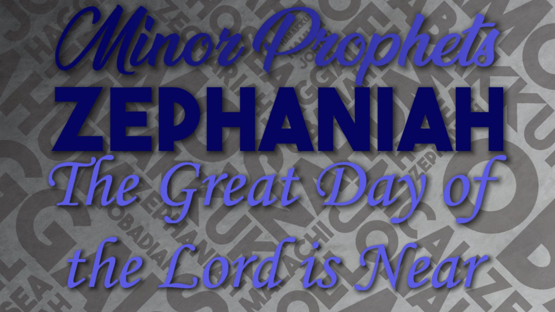 25 The Great Day of the Lord is Near
