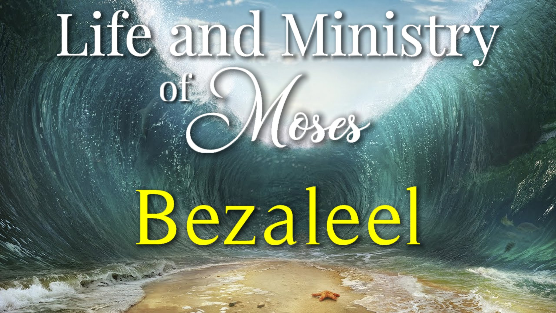 31 Bezaleel In the Shadow of God