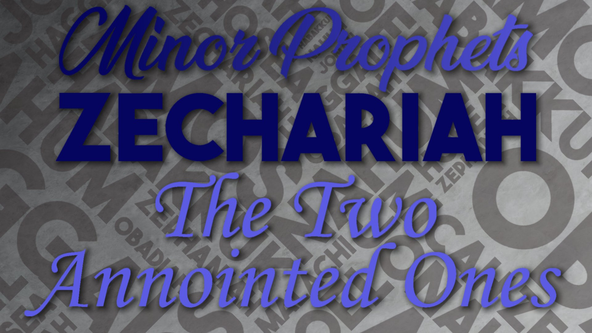31 The Two Anointed Ones