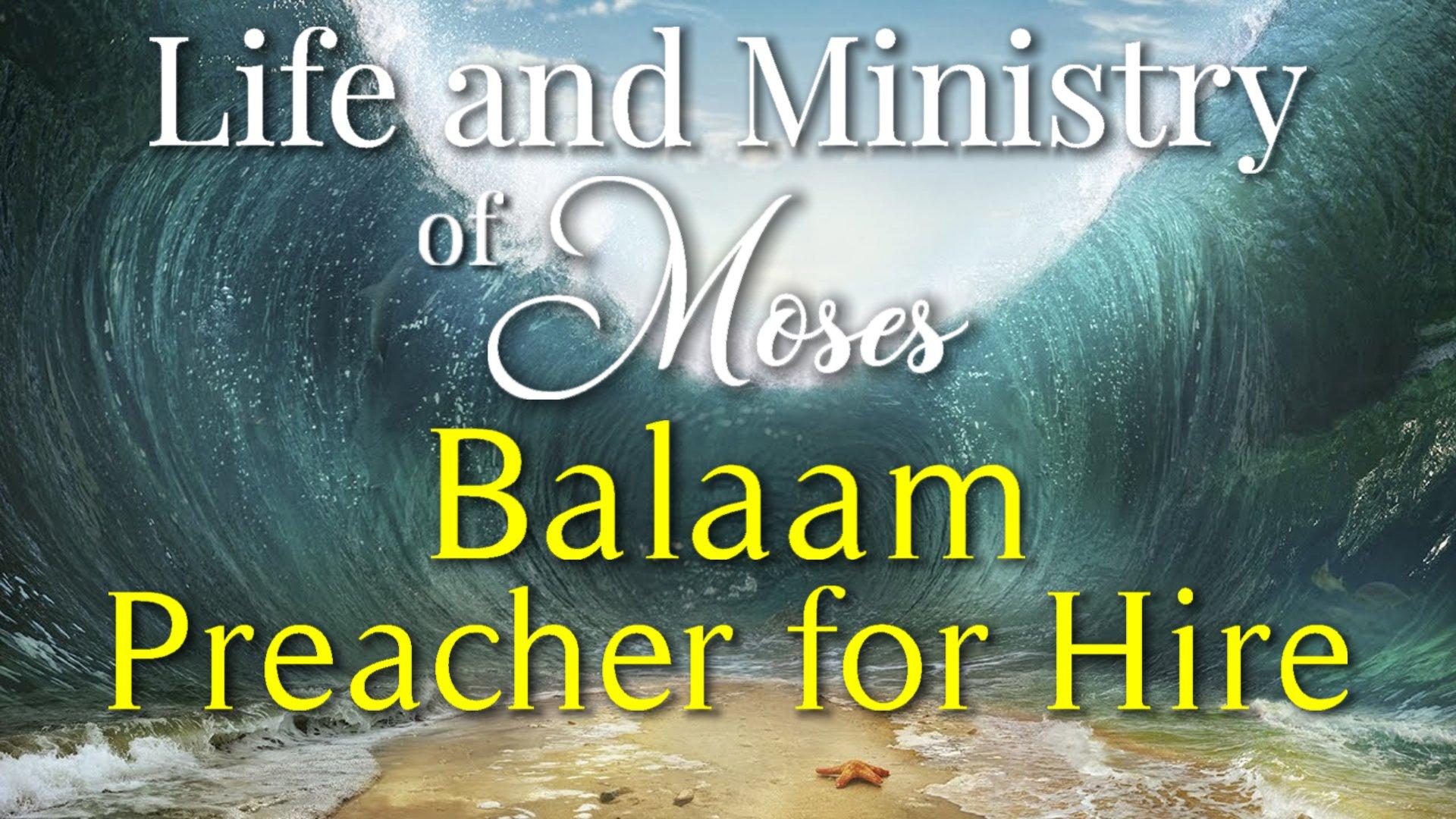 43 Balam Preacher for Hire