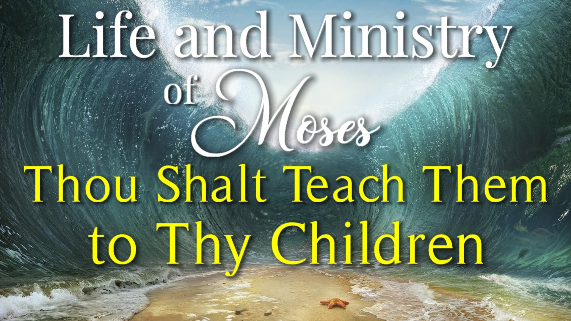 49 Thou Shalt Teach Them to Thy Children