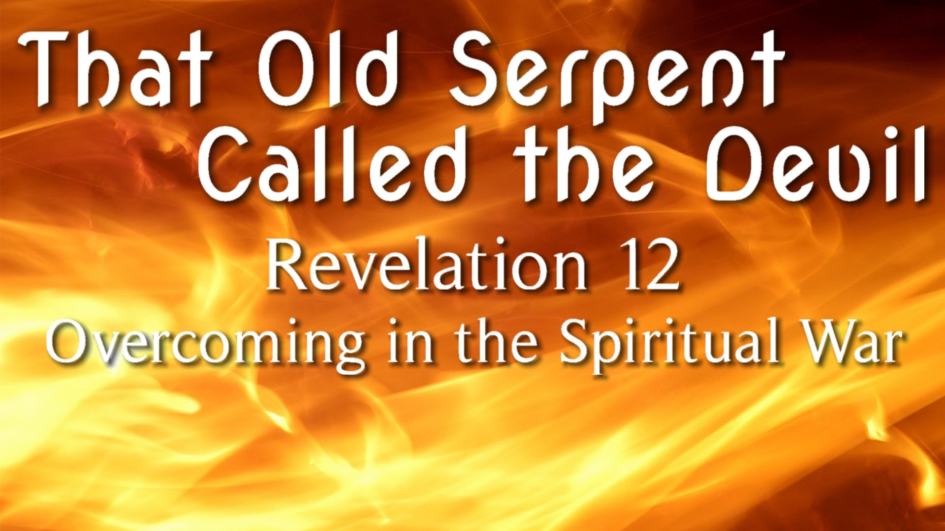 The Old Serpent Called the Devil