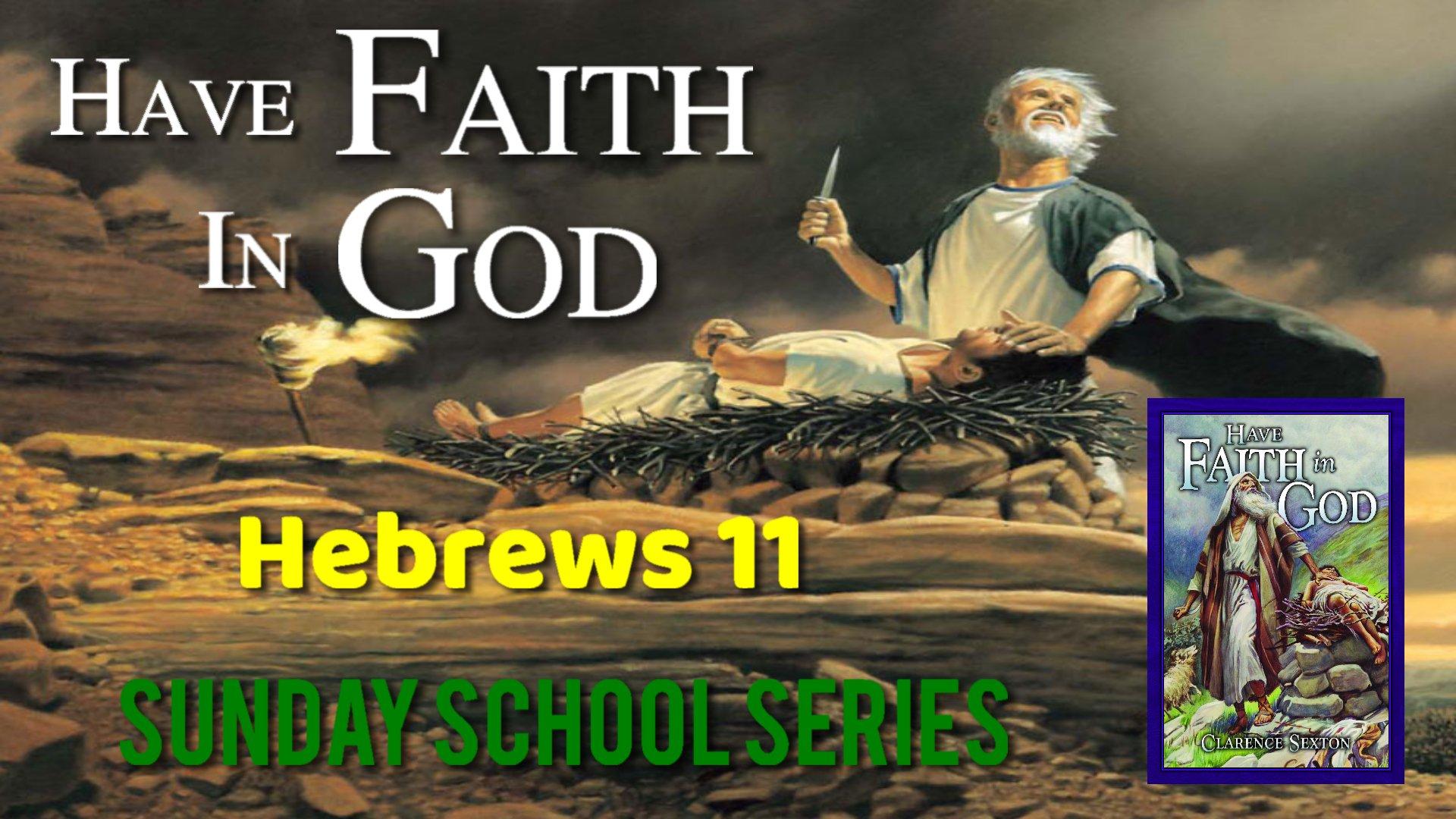 07 The Faith of Joseph