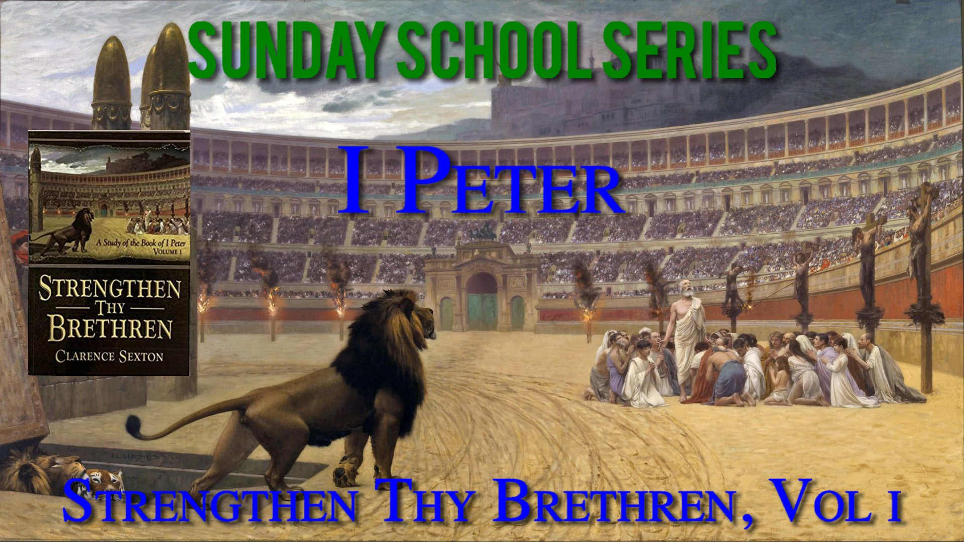 01 Strenghthen Thy Brethren